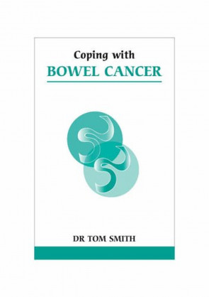Coping with Bowel Cancer (Overcoming Common Problems)