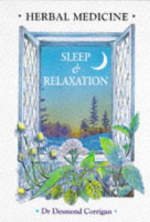 Herbal Medicine for Sleep and Relaxation